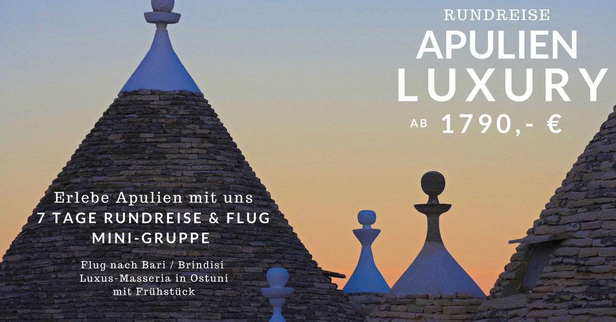 APULIEN RUNDREISE LUXURY TOUR